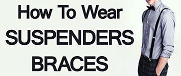 Mens-Accessories-How-to-Wear-Suspenders-Braces
