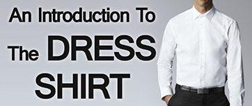 Mens-Dress-Shirts-An-Introduction-to-the-Dress-Shirt