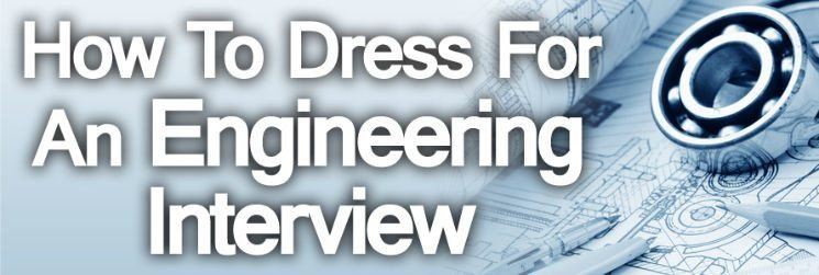 How-to-Dress-for-An-Engineering-Interview